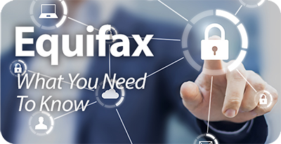 Equifax - What you need to know